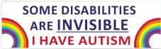 Some Disabilities Are Invisible I Have Autism  Car Van Sticker Waterproof Decal  Rainbow